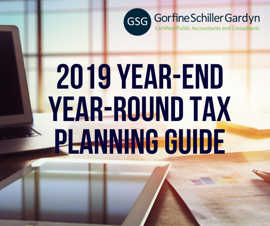 2019 Year-End And Year-Round Tax Planning Guide
